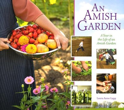 An Amish Garden  -     By: Laura Lapp