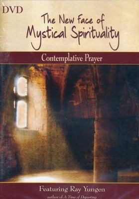 The New Face of Mystical Spirituality - Contemplative Prayer  -     By: Ray Yungen