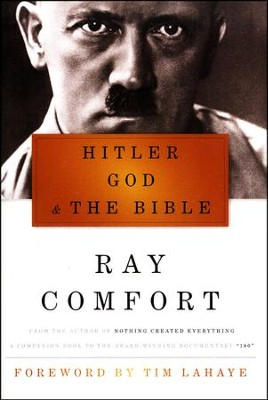 Hitler, God, & The Bible  -     By: Ray Comfort