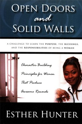 Open Doors and Solid Walls  -     By: Esther Hunter