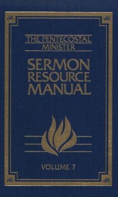 Pentecostal Minister Sermon Resource Manual Volume 7  -     By: Homer G. Rhea, Floyd D. Carey, Hoyt E. Stone