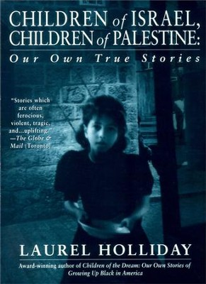 Children of Israel, Children of Palestine - eBook  -     By: Laurel Holliday