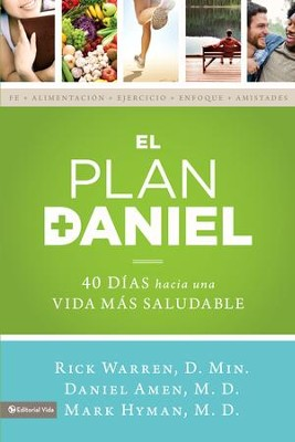 El plan Daniel: 40 dias hacia una vida mas saludable - eBook  -     By: Rick Warren D.Min., Daniel Amen M.D., Mark Hyman M.D.