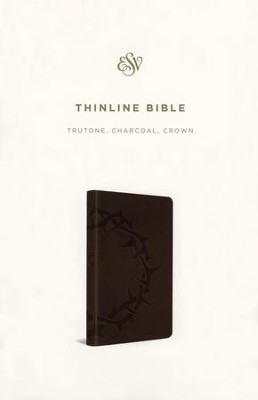ESV Thinline TruTone, Charcoal Crown - Imperfectly Imprinted Bibles  -