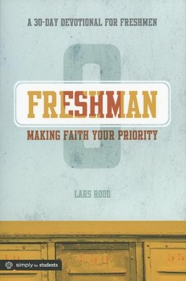 Making Faith Your Priority (Freshman)  -     By: Lars Rood