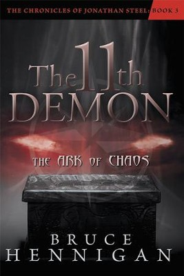 The 11th Demon: The Ark of Chaos - eBook  -     By: Bruce Hennigan