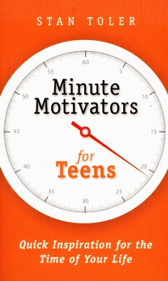 Minute Motivators for Teens  -     By: Stan Toler