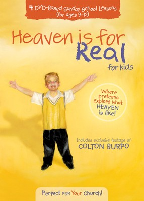 Heaven is for Real for Kids: 4 DVD-Based Sunday School Lesssons (Ages 9-12)  -