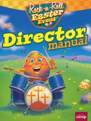Rock-n-Roll Easter Event, Director Manual  -