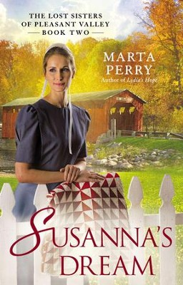 Susanna's Dream: The Lost Sisters of Pleasant Valley, Book Two - eBook  -     By: Marta Perry