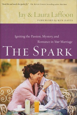 The Spark - Book Club Edition   -     By: Jay Laffoon, Laura Laffoon