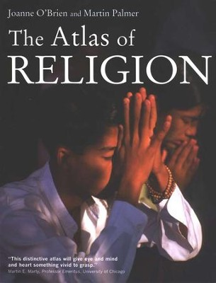 The Atlas of Religion  -     By: Joanne O'Brien, Martin Palmer