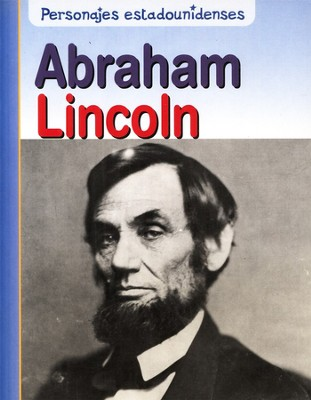 Abraham Lincoln  -     By: Rick Burke