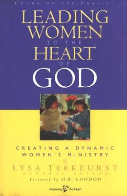 Leading Women to the Heart of God  -     By: Lysa TerKeurst