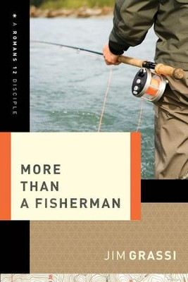 More Than a Fisherman - eBook  -     By: Jim Grassi