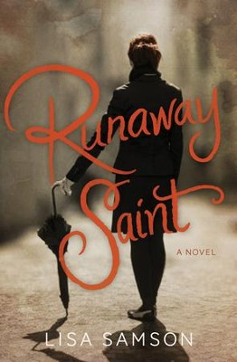Runaway Saint - eBook  -     By: Lisa Samson