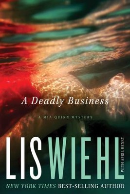 A Deadly Business - eBook  -     By: Lis Wiehl