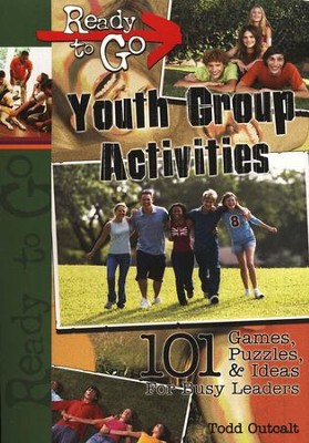 Ready-to-Go Youth Group Activities: 101 Games, Puzzles Quizzes, and Ideas for Busy Leaders  -     By: John Clark