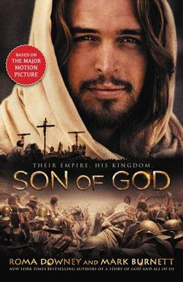 Son of God - eBook  -     By: Roma Downey, Mark Burnett