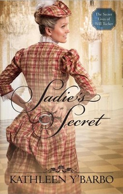 Sadie's Secret - eBook  -     By: Kathleen Y'Barbo