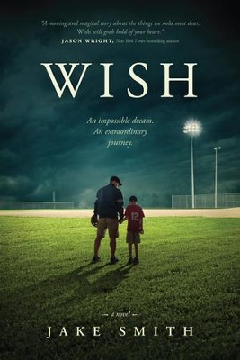 Wish - eBook  -     By: Jake Smith