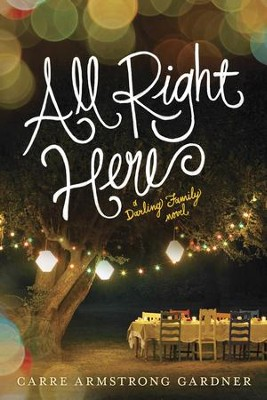 All Right Here - eBook  -     By: Carre Armstrong Gardner