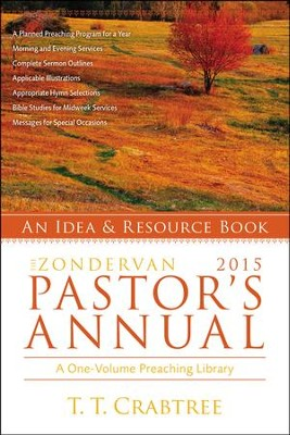 The Zondervan Pastor's Annual, 2015 Edition     -     By: T.T. Crabtree