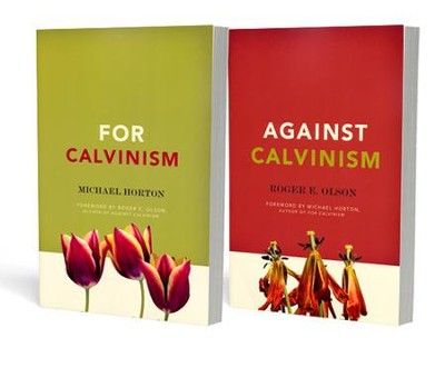 For and Against Calvinism Pack  -     By: Michael Horton, Roger E. Olson