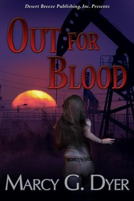 Out for Blood - eBook  -     By: Marcy G. Dyer