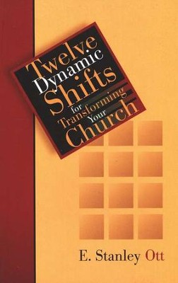 Dynamic Shifts for a Vital Church  -     By: E. Stanley Ott
