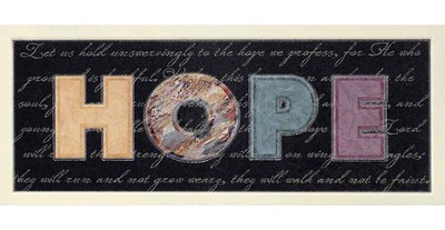 Hope, Let Us Hold Unswervingly To the Hope We Profess Plaque  -