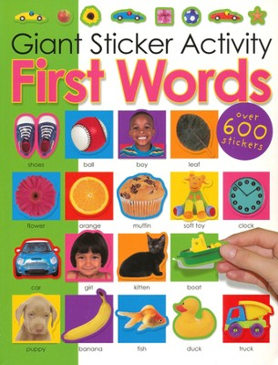 Giant Sticker Activity First Words  -     By: Roger Priddy