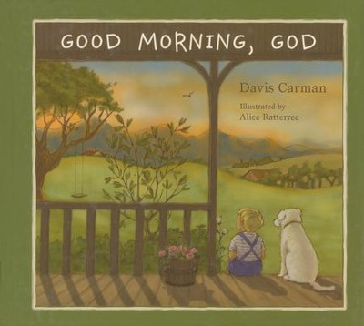 Good Morning, God (Ages Pre-K to K)   -     By: Davis Carman