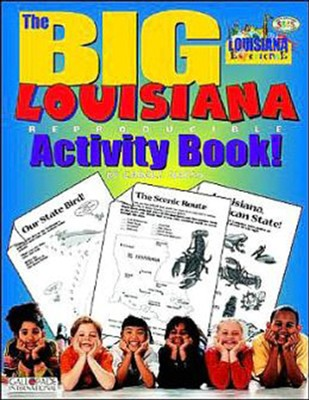 Louisiana Big Activity Book, Grades K-5  -     By: Carole Marsh