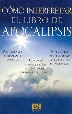 Cómo Interpretar el Libro de Apocalipsis, Pamfleto  (Understanding the Book of Revelation Pamphlet)  -