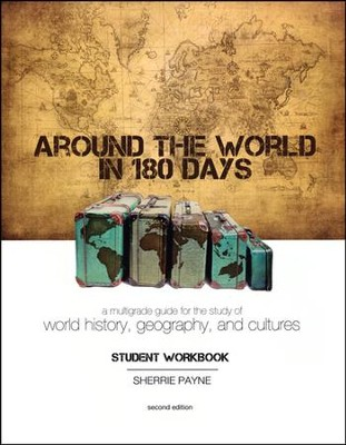 Around the World in 180 Days Student Workbook, 2nd Edition  -     By: Sherrie Payne