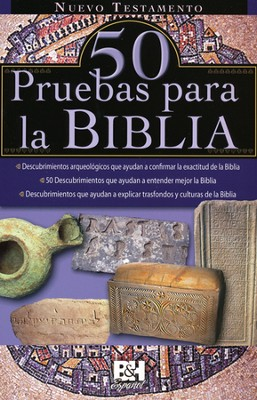 50 Pruebas para la Biblia: NT, Pamfleto  (50 Proofs for the Bible: NT Pamphlet)  -