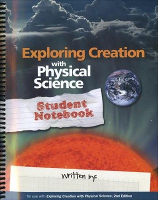 Exploring Creation with Physical Science, Second Edition, Student Notebook  -     By: Vicki Dincher