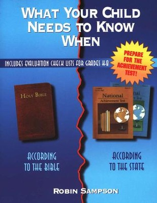 What Your Child Needs to Know When: According to the  Bible, According to the State--Expanded Edition  -     By: Robin Sampson