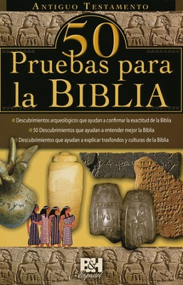 50 Pruebas para la Biblia: AT, Pamfleto  (50 Proofs for the Bible: OT Pamphlet)  -