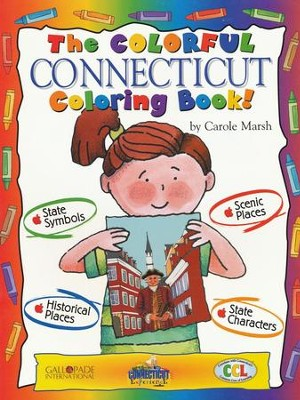 Connecticut Coloring Book, Grades PreK-3  -     By: Carole Marsh