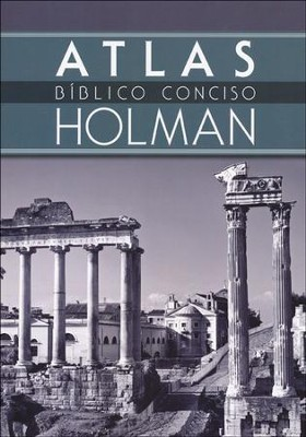 Atlas B&#237blico Conciso Holman, Holman Concise Bible Atlas  -