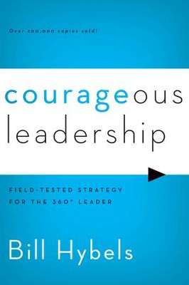 Courageous Leadership   -     By: Bill Hybels
