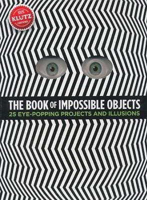 The Book of Impossible Objects: 25 Eye-Popping Projects to Make, See & Do  -     By: Pat Murphy
