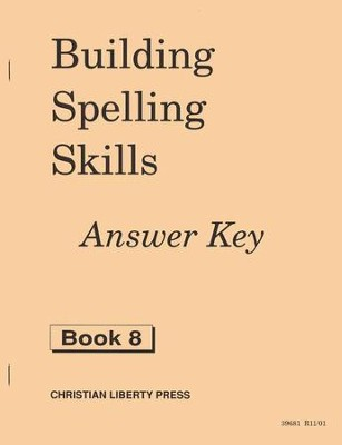 Building Spelling Skills Grade 8, Answer Key   -