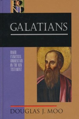 Galatians (Baker Exegetical Commentary on the New Testament) - eBook  -     By: Douglas J. Moo