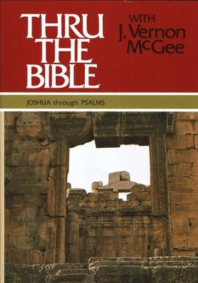 Thru The Bible, Volume 2: Joshua-Psalms   -     By: J. Vernon McGee