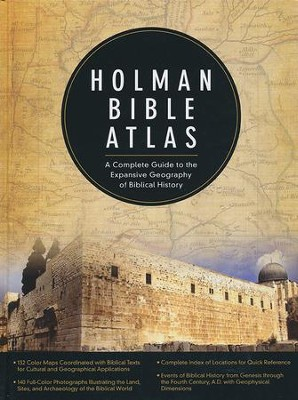 Holman Bible Atlas: A Complete Guide to the Expansive Geography of Biblical History  -     By: Thomas V. Brisco