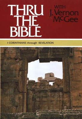 Thru The Bible, Volume 5: 1 Corinthians-Revelation   -     By: J. Vernon McGee