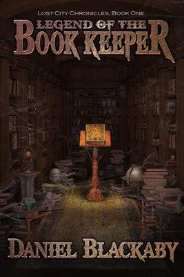 Legend of the Book Keeper   -     By: Daniel Blackaby